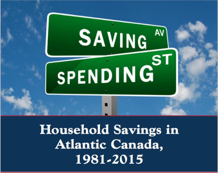 Household Savings in Atlantic Canada